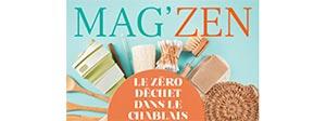 Mag'Zen : Les Zero Déchet dans le Chablais